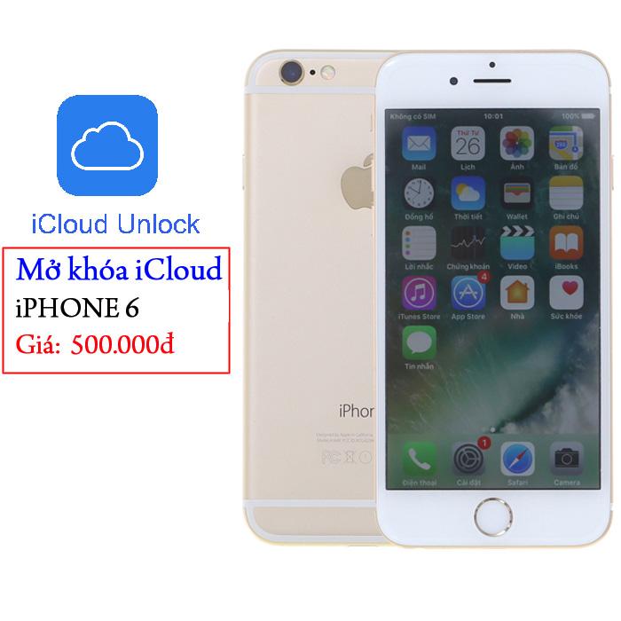 Dịch vụ mở khóa iCloud iPhone 6 < bảo hành VĨNH VIỄN > lấy sau 30'