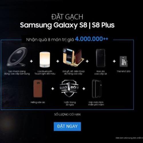 Đặt gạch Samsung Galaxy S8/S8+ nhận bộ siêu quà trị giá 4 triệu